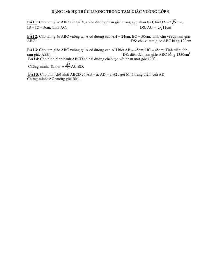 D NG 1/4: H TH C LƯ NG TRONG TAM GIÁC VUÔNG L P 9  BÀI 1: Cho tam giác ABC cân t i A, có ba ư ng phân giác trong g p nhau ...