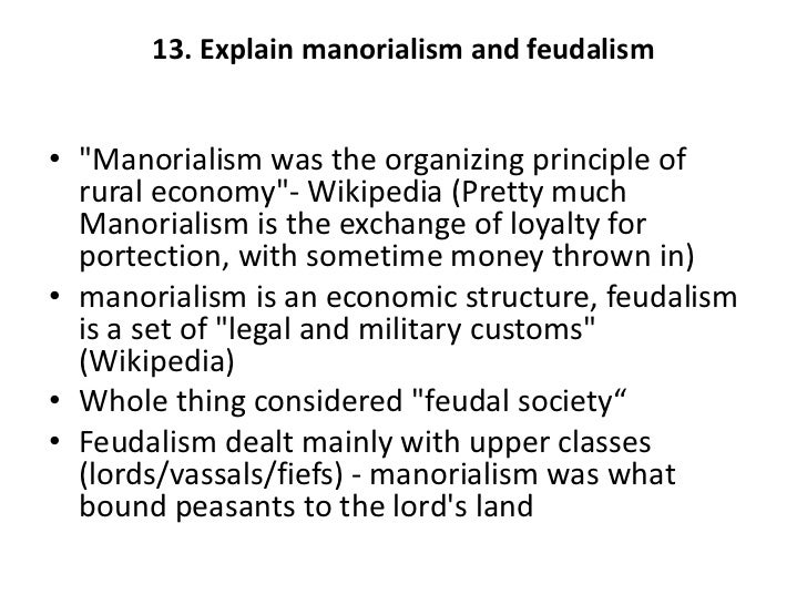 Thesis on feudalsim vs manorialism essay