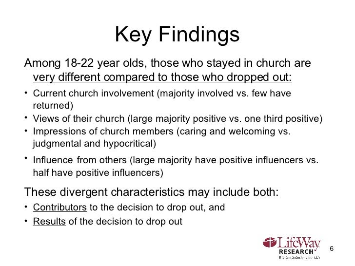 Key Findings <ul><li>Among 18-22 year olds, those who stayed in church are  very different compared to those who dropped o...