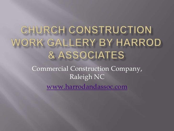 Commercial Construction Company,           Raleigh NC   www.harrodandassoc.com