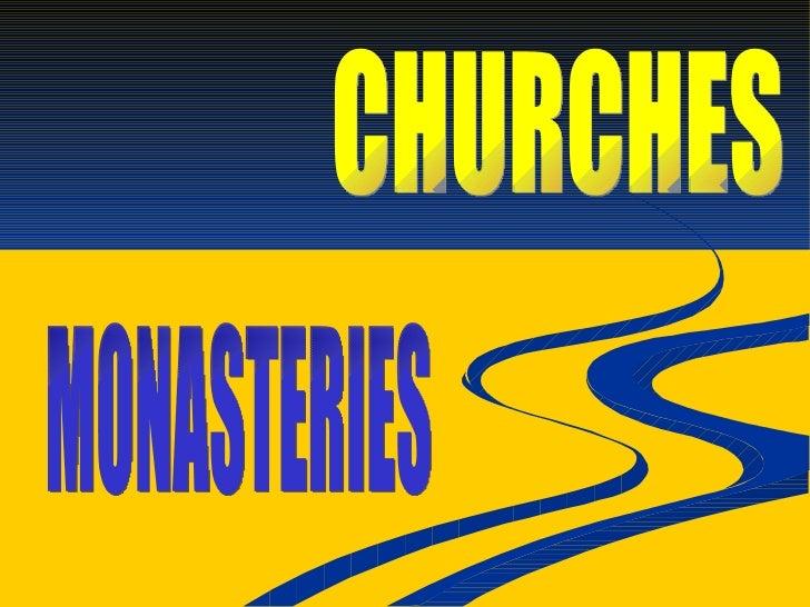 CHURCHES MONASTERIES
