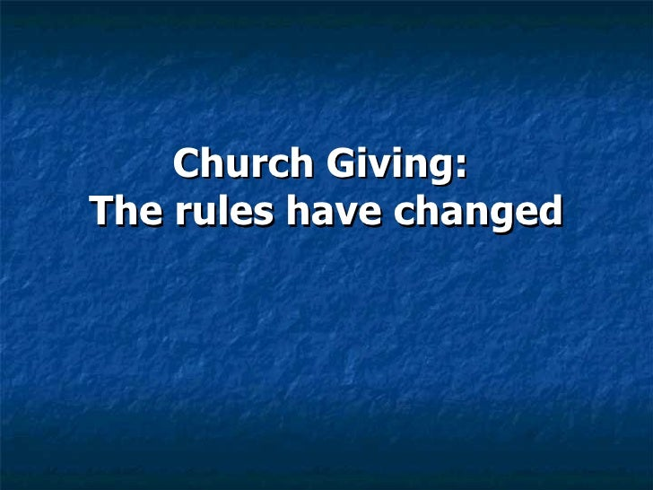Church Giving:  The rules have changed