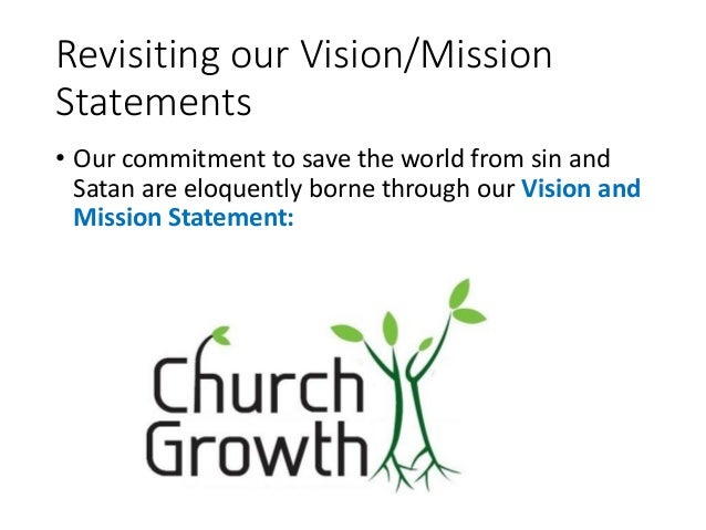 Church growth today, same vision, new approach
