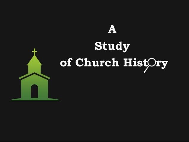 A Study of Church Hist ry