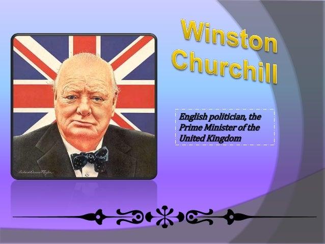 English politician, the Prime Minister of the United Kingdom