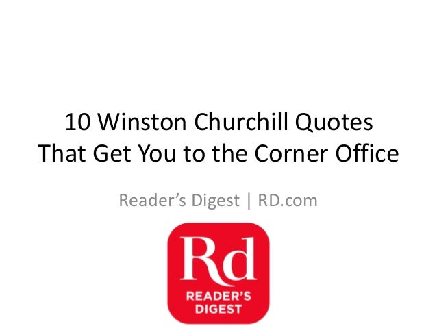 10 Winston Churchill Quotes That Get You to the Corner Office Reader's Digest | RD.com