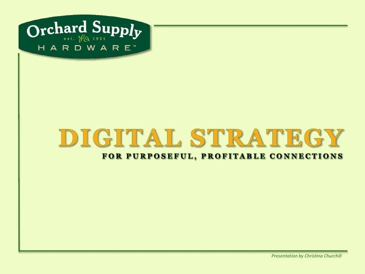 DIGITAL STRATEGY FOR PURPOSEFUL, PROFITABLE CONNECTIONS<br />Presentation by Christina Churchill<br />