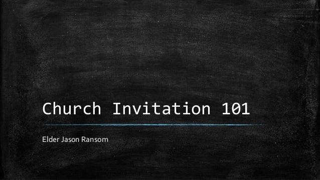 Church Invitation 101 Elder Jason Ransom