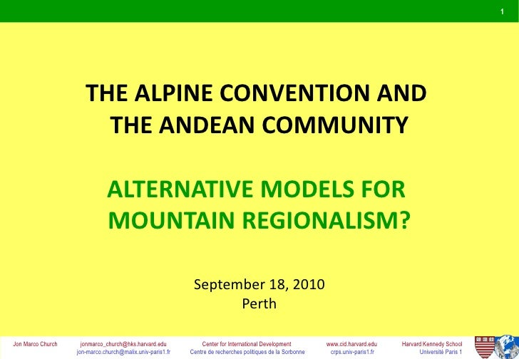1                      THE ALPINE CONVENTION AND                        THE ANDEAN COMMUNITY                              ...