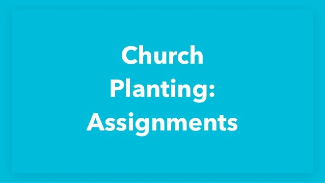 Church Planting: Assignments