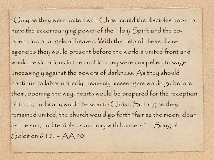 """<ul><li>"""" Only as they were united with Christ could the disciples hope to have the accompanying power of the Holy Spirit ..."""