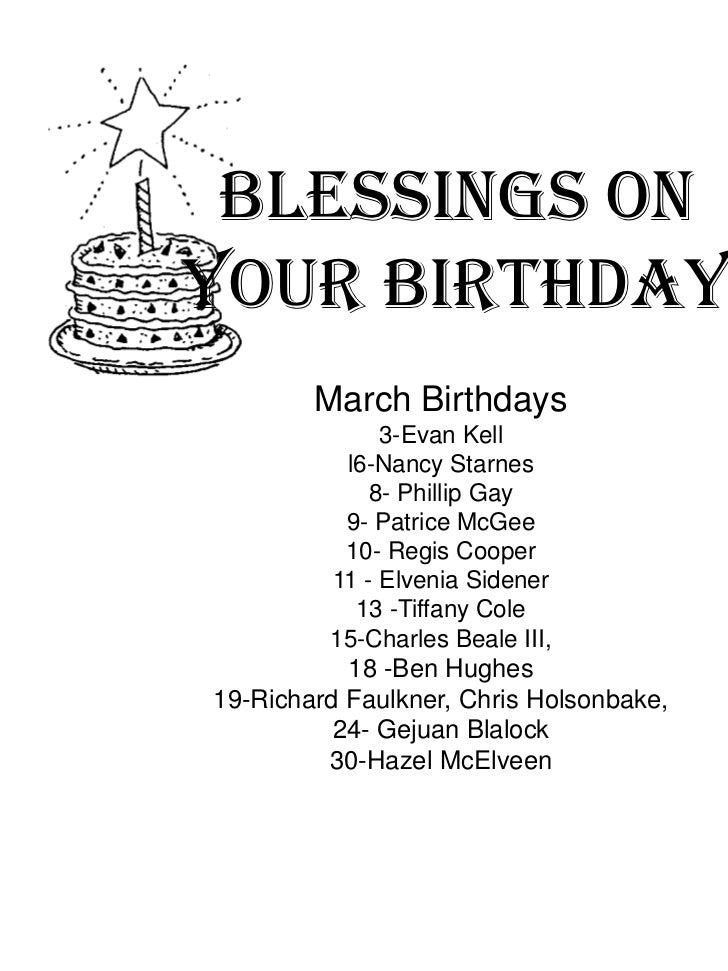 Blessings On<br />Your Birthday<br />March Birthdays<br />3-Evan Kell<br />l6-Nancy Starnes<br />8- Phillip Gay<br />9- Pa...