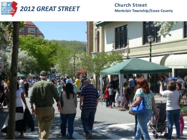 2012 GREAT STREET Church Street Montclair Township/Essex County