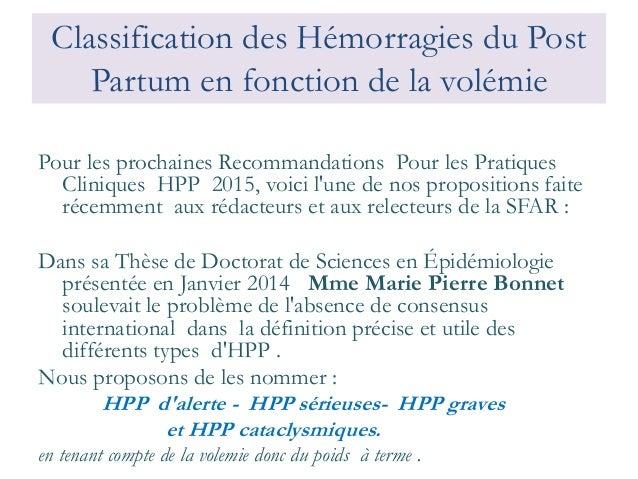 Classification des Hémorragies du Post Partum en fonction de la volémie  Pour les prochaines Recommandations Pour les Prat...