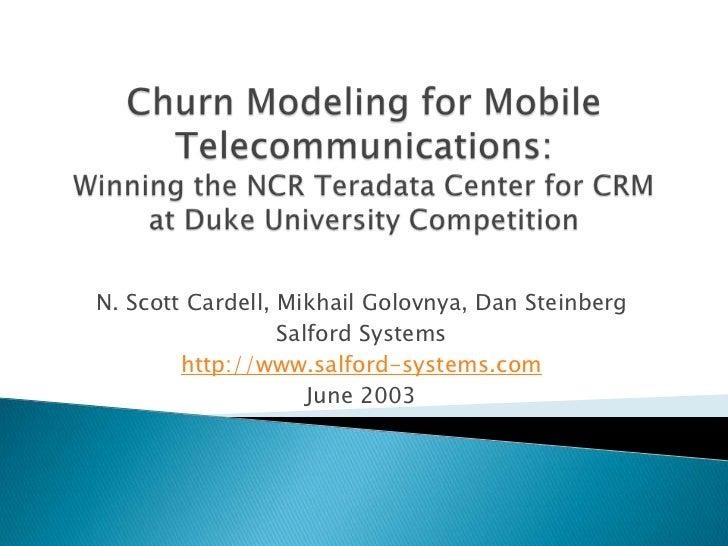N. Scott Cardell, Mikhail Golovnya, Dan Steinberg                  Salford Systems        http://www.salford-systems.com  ...