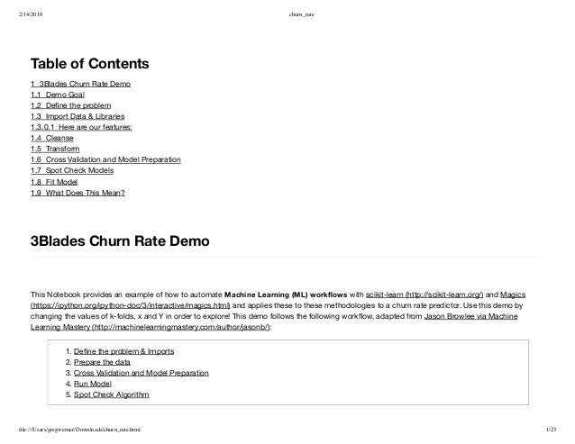 2/14/2018 churn_rate file:///Users/gregwerner/Downloads/churn_rate.html 1/23 Table of Contents 13Blades Churn Rate Demo 1...