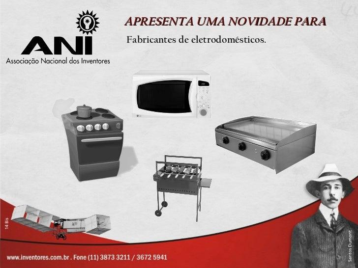 APRESENTA UMA NOVIDADE PARA Fabricantes de eletrodomésticos.