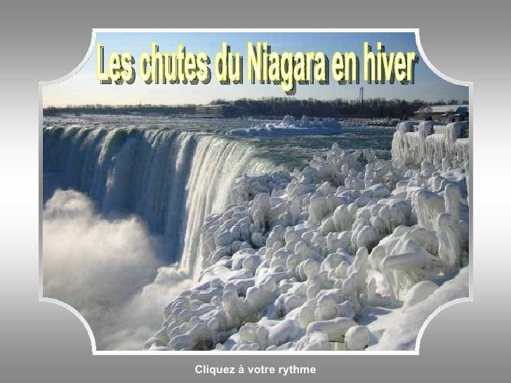 Cliquez à votre rythme Les chutes du Niagara en hiver