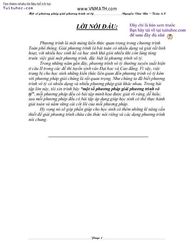 www.VNMATH.com Mét sè ph¬ng ph¸p gi¶i ph¬ng tr×nh v« tû  NguyÔn V¨n Rin – To¸n 3A  LỜI NÓI ĐẦU: Phương trình là một mảng...