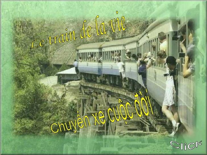 Le train de la vie Click Chuyến xe cuộc đời