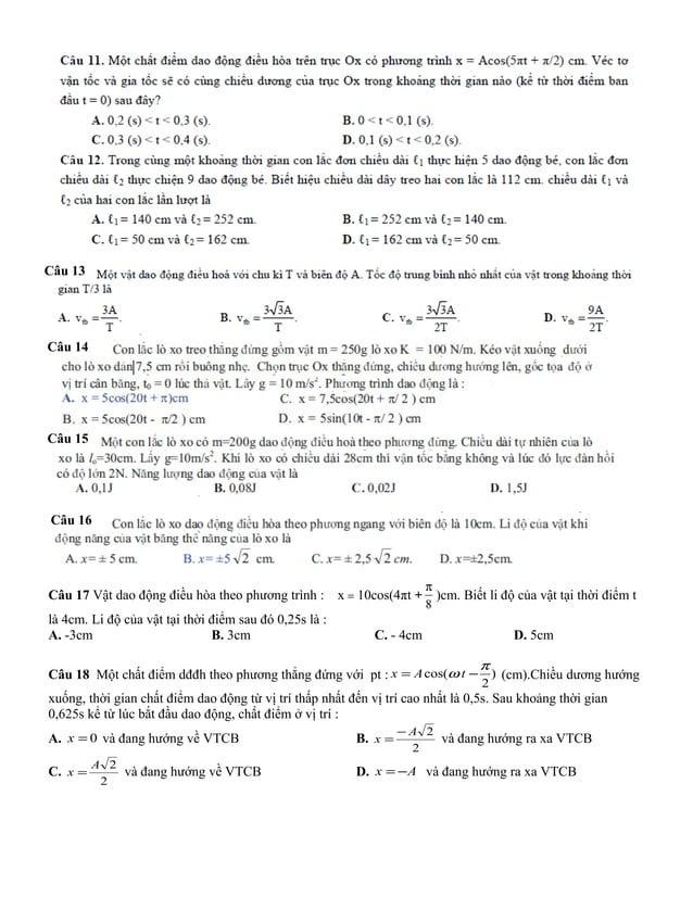 Câu 17 Vật dao động điều hòa theo phương trình : x = 10cos(4πt +8π)cm. Biết li độ của vật tại thời điểm tlà 4cm. Li độ của...