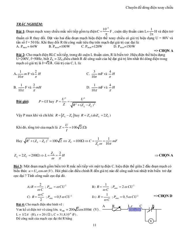 Chuyên đề dòng điện xoay chiều 11 TRẮC NGHIỆM: Bài 1: Đoạn mạch xoay chiều mắc nối tiếp gồm tụ điện 4 10 C    F , cuộn ...