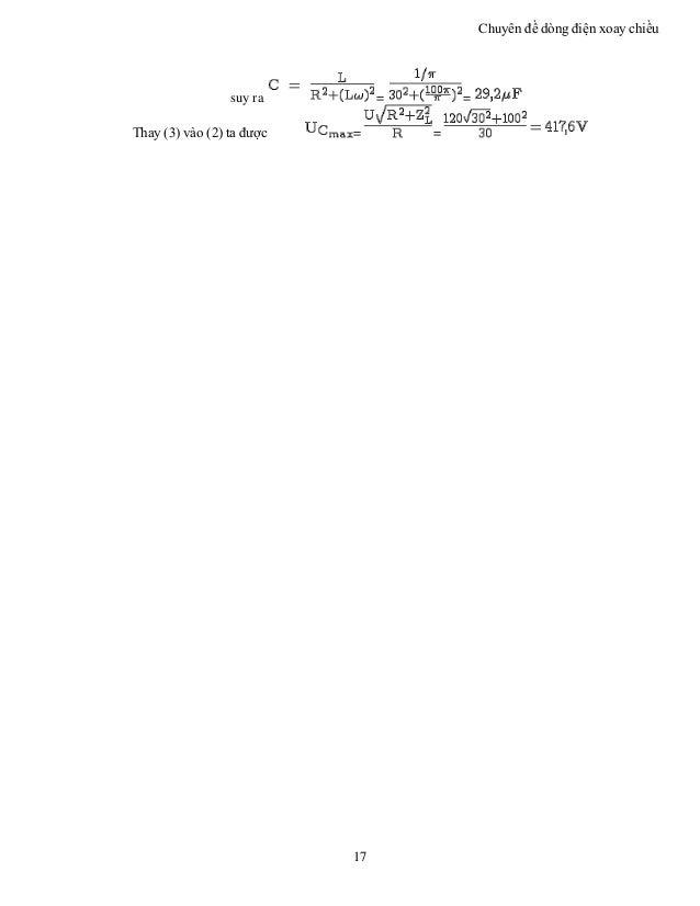Chuyên đề dòng điện xoay chiều 17 suy ra = = Thay (3) vào (2) ta được = =
