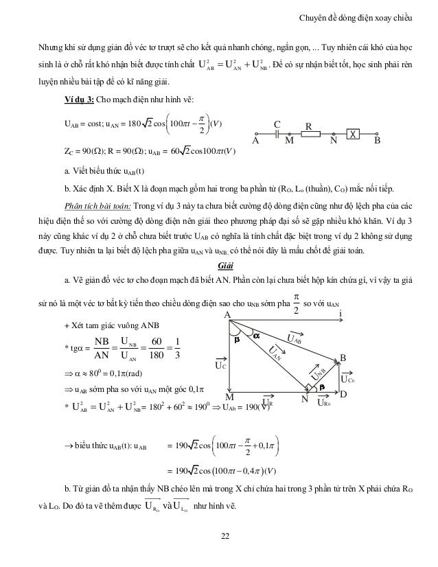 Chuyên đề dòng điện xoay chiều 22 A C BNM X R Nhưng khi sử dụng giản đồ véc tơ trượt sẽ cho kết quả nhanh chóng, ngắn gọn,...