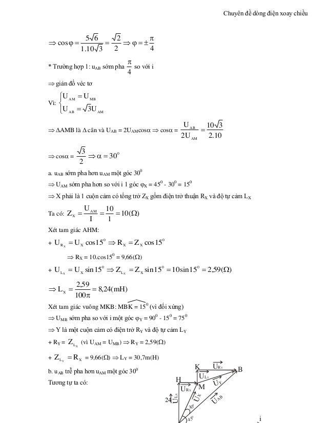 Chuyên đề dòng điện xoay chiều 24 42 2 310.1 65 cos   * Trường hợp 1: uAB sớm pha 4  so với i  giản đồ véc tơ V...