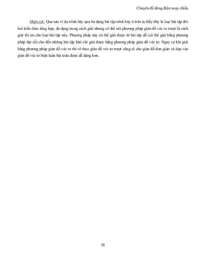 Chuyên đề dòng điện xoay chiều 28 Nhận xét: Qua sáu ví dụ trình bày qua ba dạng bài tập trình bày ở trên ta thấy đây là lo...