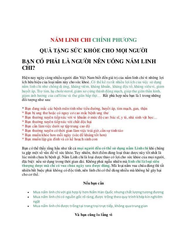 Tìm chỗ nào bán nấm linh chi việt nam giá gốc tốt mềm - Công nghệ bán nấm linh chi việt nam Giá gốc 2015 NẤM LINH CHI CHÍ...