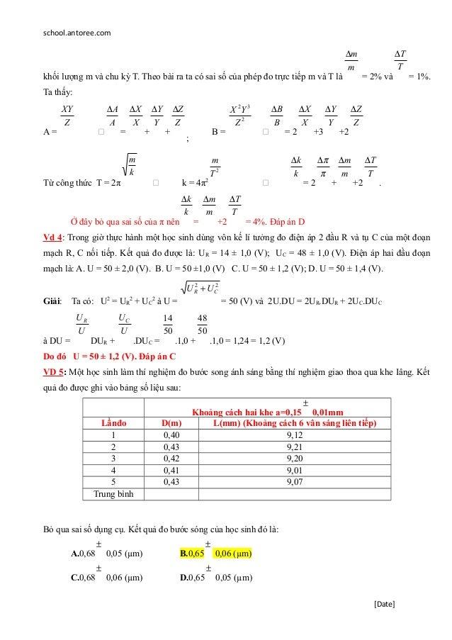school.antoree.com khối lượng m và chu kỳ T. Theo bài ra ta có sai số của phép đo trực tiếp m và T là m m∆ = 2% và T T∆ = ...