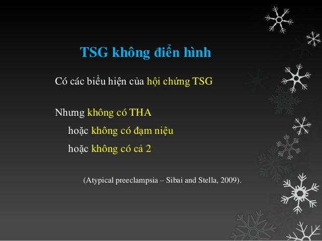 II. YẾU TỐ NGUY CƠ TSG • Sản phụ trẻ, con so. Trong khi sản phụ lớn tuổi nguy cơ THA mạn và TSG ghép trên THA mạn cao hơn....