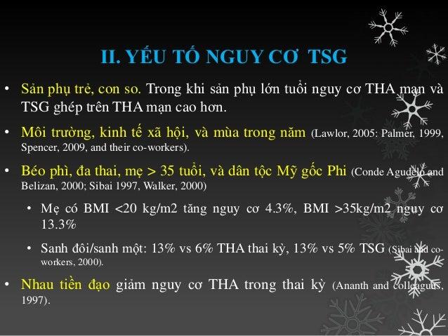 Có nhiều giả thuyết nhƣng vẫn chƣa biết nguyên nhân thật sự của TSG.