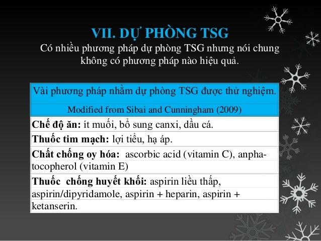 1. THEO DÕI MẸ Theo dõi mẹ đƣợc chỉ định cho tất cả sản phụ TSG. Ở sp TSG nhẹ mục tiêu là phát hiện sớm bệnh nặng. Ở sp TS...