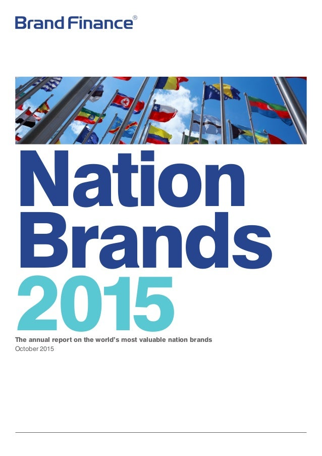 Nation Brands 2015The annual report on the world's most valuable nation brands October 2015