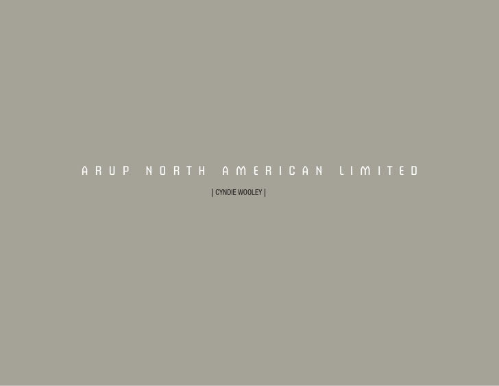 ARUP   NORTH      AMERICAN         LIMITED                | CYNDIE WOOLEY |