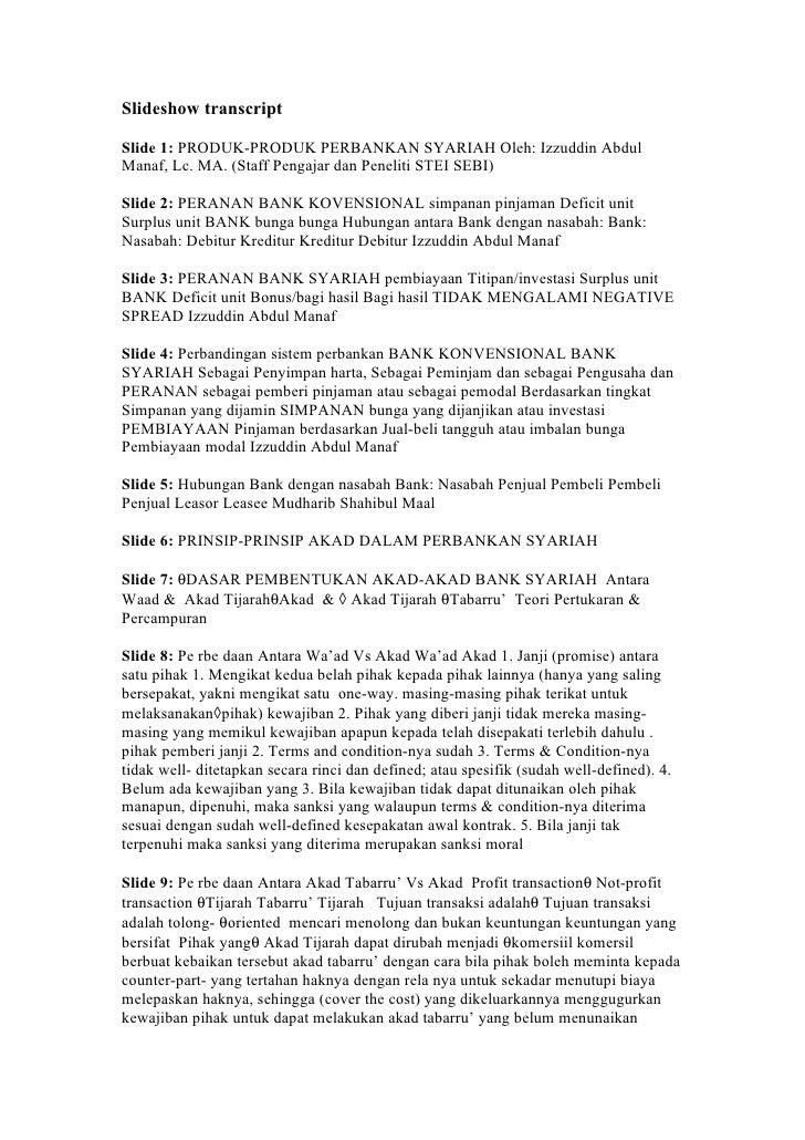 Slideshow transcript  Slide 1: PRODUK-PRODUK PERBANKAN SYARIAH Oleh: Izzuddin Abdul Manaf, Lc. MA. (Staff Pengajar dan Pen...