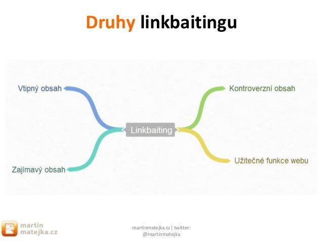 Chytrý linkbaiting v praxi SEO Restart 2013 Slide 3