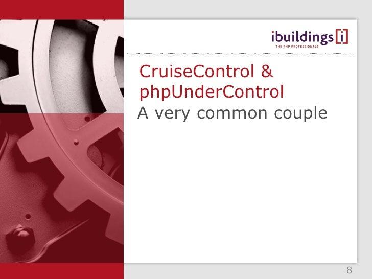 CruiseControl & PHPUnderControl