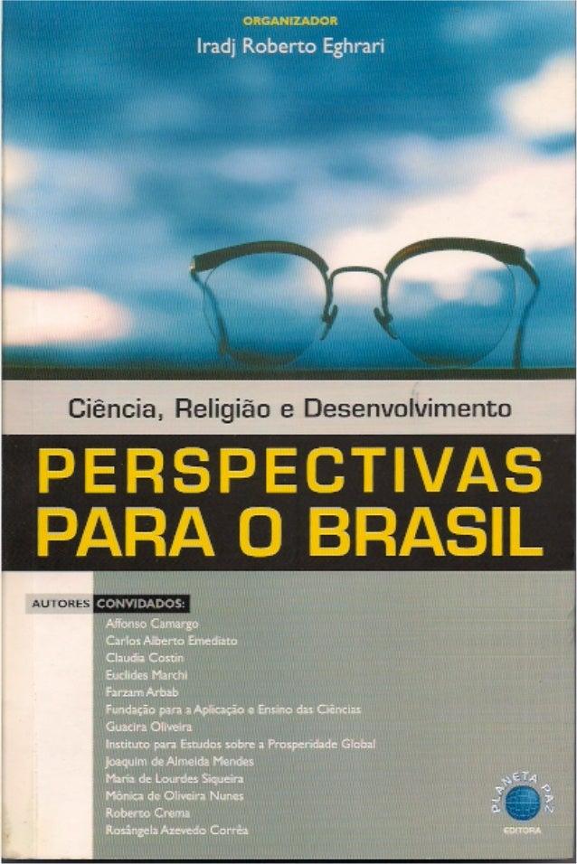 CIÊNCIA, RELIGIÃO  E  DESENVOLVIMENTO PERSPECTIVAS PARA O BRASIL