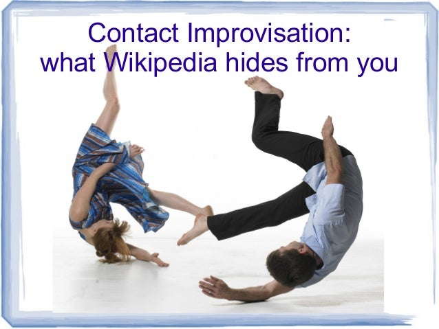 Contact Improvisation: what Wikipedia hides from you