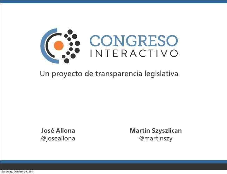 Un proyecto de transparencia legislativa                             José Allona              Martín Szyszlican           ...
