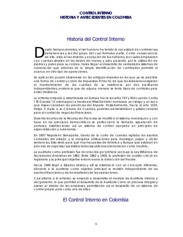 CONTROL INTERNO HISTORIA Y ANTECEDENTES EN COLOMBIA 1 Historia del Control Interno esde tiempos remotos, el ser humano ha ...