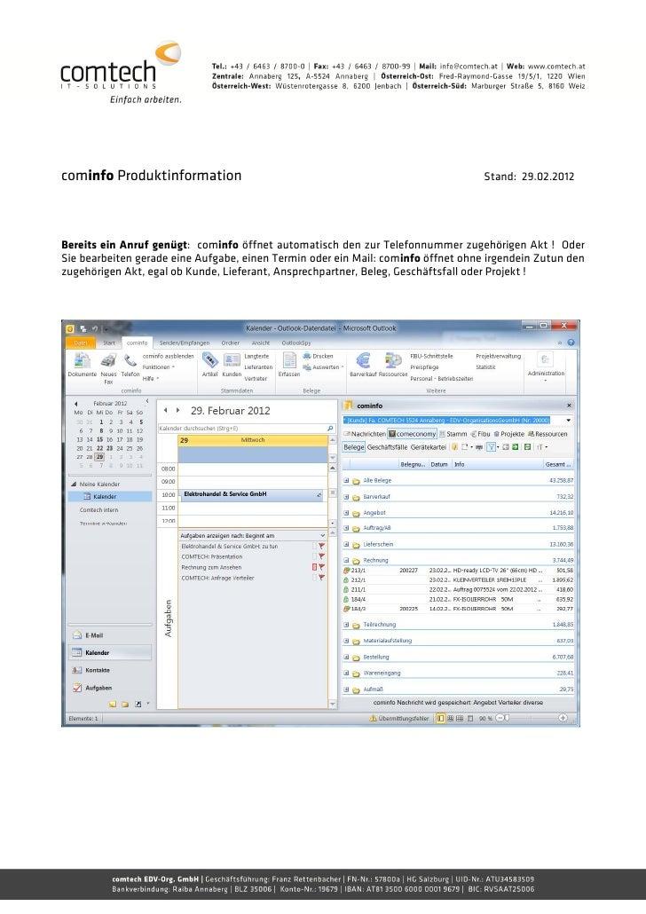 cominfo Produktinformation                                                         Stand: 29.02.2012Bereits ein Anruf genü...