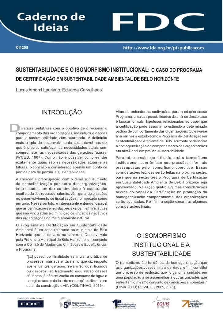 CI1205      Gestão Estratégica do Suprimento e o Impacto no      Desempenho das       Empresas BrasileirasSUSTENTABILIDADE...