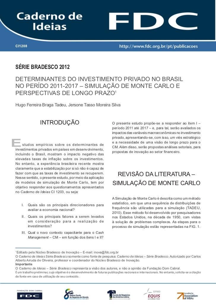 CI1208        Gestão Estratégica do Suprimento e o Impacto no        Desempenho das       Empresas BrasileirasSérie Brades...