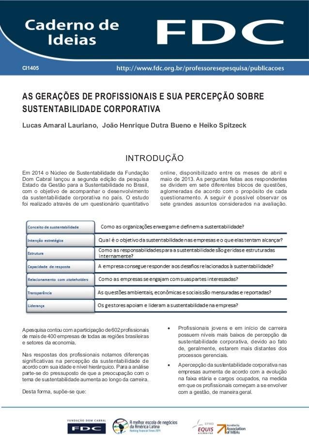 Caderno de Ideias FDC - Nova Lima - 2014 -CI 1405 1  CI1405  AS GERAÇÕES DE PROFISSIONAIS E SUA PERCEPÇÃO SOBRE  SUSTENTAB...