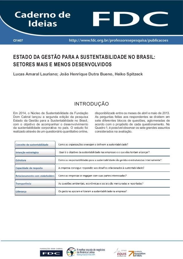 Caderno de Ideias FDC - Nova Lima - 2014 -CI 1407 1  CI1407  INTRODUÇÃO  Em 2014, o Núcleo de Sustentabilidade da Fundação...