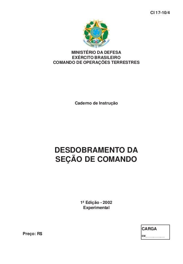 MINISTÉRIO DA DEFESA EXÉRCITO BRASILEIRO COMANDO DE OPERAÇÕES TERRESTRES Caderno de Instrução DESDOBRAMENTO DA SEÇÃO DE CO...